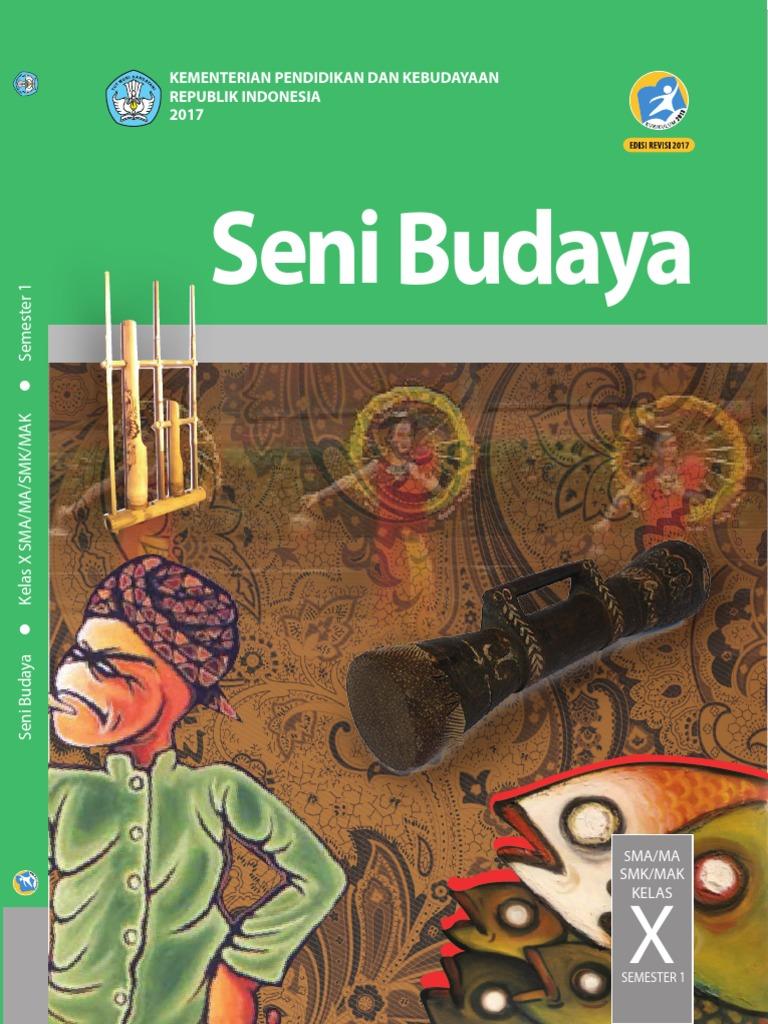 Seni Budaya Buku Siswa Kelas X Semester 1