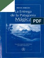 La Entrega de La Patagonia Maginca - Miguel Serrano