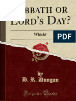 D. R. Dungan - Sabbath or Lord's Day? Which? (1885)
