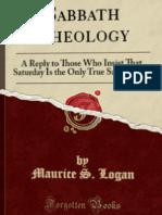 Maurice S. Logan - Sabbath Theology