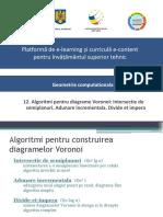 12_Algoritmi_pentru Diagrame Voronoi_Intersectie de Semiplanuri. Adunare Incrementala. Divide Et Impera