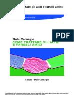 Scaricare Libri Come Trattare Gli Altri e Farseli Amici Gratis (PDF, EPub, Mobi) Di Dale Carnegie