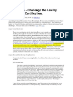 Intervention - Challenge the Law by Demanding Certification