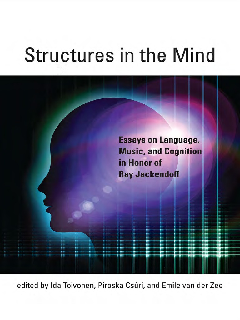 Structures in the Mind Essays on Language, Music, And Cognition in Honor of  Ray Jackendoff   Lexicon   Linguistics