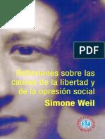 WEIL, Simone - Reflexiones Sobre Las Causas de La Libertad y de La Opresion Social