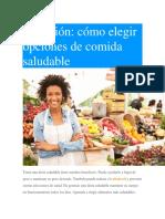 Nutricion. Como Elegir Opciones de Comida Saludable