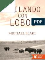 Bailando Con Lobos - Michael Blake