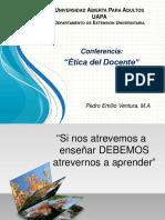 Conferencia Etica del Docente - Pedro Emilio Ventura (1).pptx