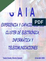 Experiencia y Capacidades Del Cluster de Electronica, Informatica y Telecomunicaciones.
