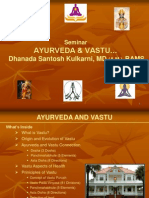 Ayurveda and Vastu Presentation Dhanada Santosh Kulkarni