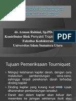 Pem. Tourniquet (Rumple Leed Test)
