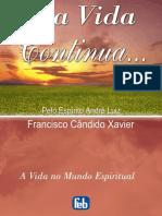 E a Vida Continua - Chico Xavier.pdf