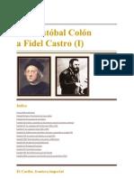 De Cristóbal Colón a Fidel Castro I