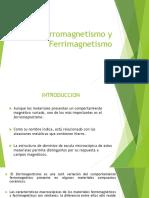 Ferromagnetismo y Ferrimagnetismo