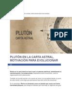 Plutón en La Carta Astral, Motivación Para Evolucionar