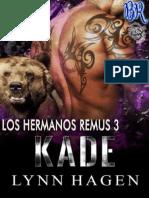 3 Kade Hermanos Remus