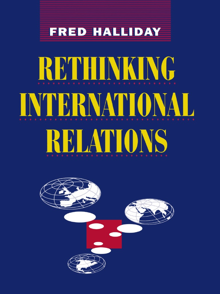 Fred halliday auth rethinking international relations macmillan fred halliday auth rethinking international relations macmillan education uk 1994 international politics international relations fandeluxe Images