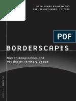 (Borderlines) Prem Kumar Rajaram, Carl Grundy-Warr-Borderscapes_ Hidden Geographies and Politics at Territory's Edge (Borderlines Series)-Univ of Minnesota Press (2007)
