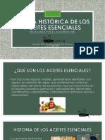 Reseña Histórica de Los Aceites Esenciales