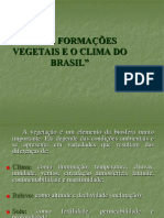 As Formações Vegetais e o Clima Do Brasil
