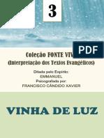 XAVIER, Francisco Cândido - Vinha de Luz [Emmanuel]