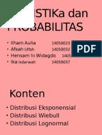 STATISTIK-Distribusi Eksponensial, Wiebul,Lognormal