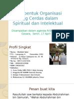 Membentuk Organisasi yang Cerdas dalam Spiritual dan Intelektual.pptx