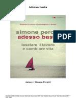 Scaricare Libri Adesso Basta Gratis (PDF - EPub - Mobi) Di Simone Perotti
