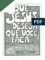 O Que Jesus Deseja