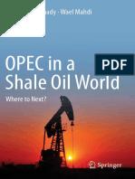 ramady_m_mahdi_w_opec_in_a_shale_oil_world_where_to_next.pdf