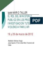 El Rol Del Ministerio Publico en Los Procesos de Investigacion Tutelar y Violencia Familiar