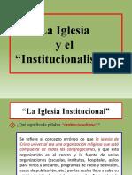 002 - La Iglesia y El Institucionalismo