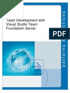 Team Development with Visual Studio Team Foundation Server pdf