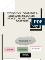 Cyclothymic Disorders & Substance Medication Induced Related Bipolar Disorders
