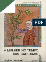 Regine Pernoud - A Mulher no Tempo das Catedrais.pdf