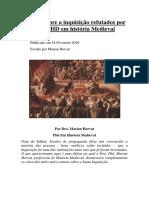 5 Mitos Sobre a Inquisição Refutados Por Uma PHD Em História Medieval