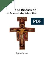 Stephen Korsman - Catholic Discussion of Seventh-day Adventism