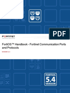 Fortinet Communication Ports and Protocols 54 | Port