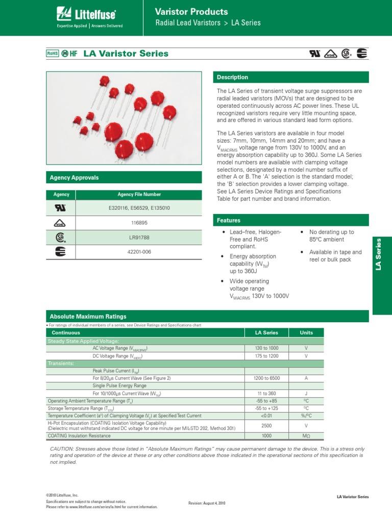 s 1000 item LITTELFUSE V275LT4P LA Series 369 VDC 275 V RMS 710 V Clamp 1200 A 80 pF Radial Lead Varistor