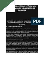 Drogadicción en Los Jóvenes Del Barrio Arriba Del Municipio de Riohacha