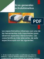 Características Generales de Los Espectrofotómetros IR