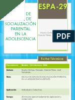 (ESPA-29) Escala de Estilos de Socialización Parental en La Adolescencia