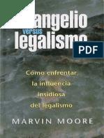 Evangelio Versus Legalismo - Marvin Moore