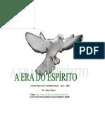 A Era Do Espírito - A História do Espiritismo 1857 - 2005