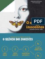 Aula 4 - Exemplo 1 - O silêncio dos inocentes