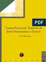 Madariaga_C._Trauma_Psicosocial_Trastorno_de_Estr_s_Postraum_tico_y_Tortura (2).pdf