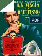 La Última Palabra de la Magia y el Ocultismo