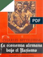 La Economia Alemana Bajo El Nazismo II C Bettelheim Editorial Fundamentos 1973.pdf