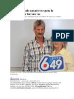 Un Matrimonio Canadiense Gana La Lotería… Por Tercera Vez