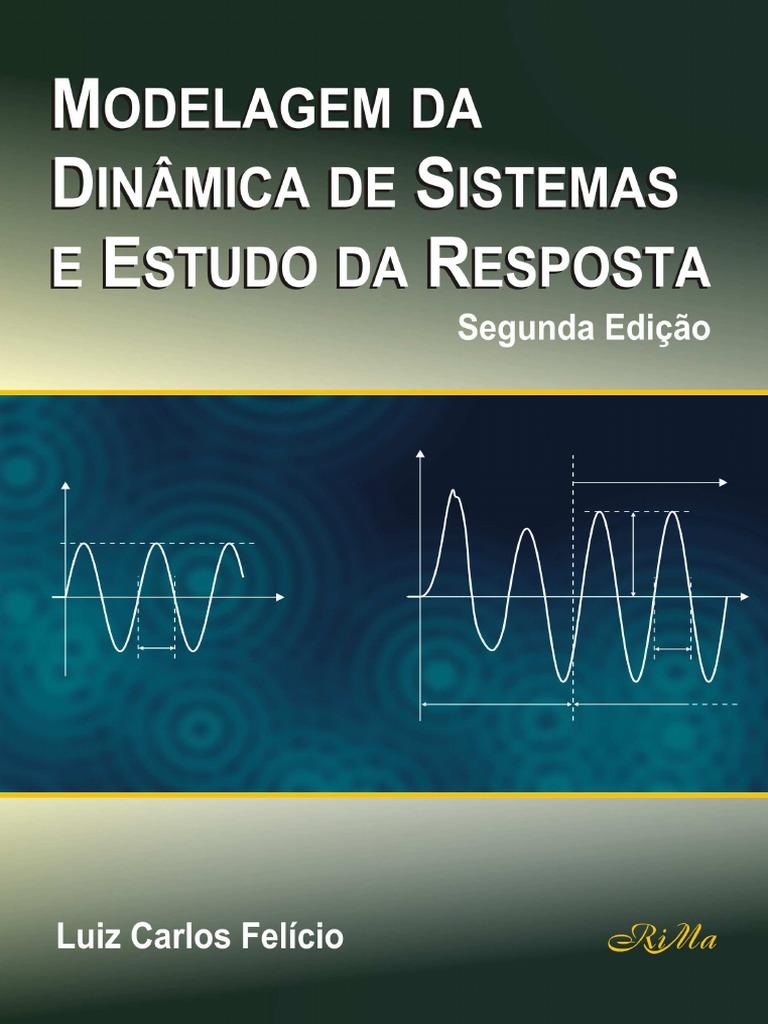 Modelagem da Dinamica de Sistemas e Estudo da Resposta pdf